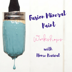 Fusion Mineral Paint Workshop Sat 30th Sept 10.30-4pm