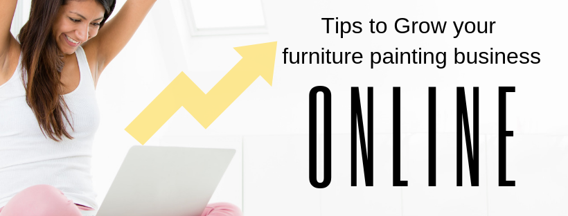 Tips to Grow your furniture painting business online  - Home