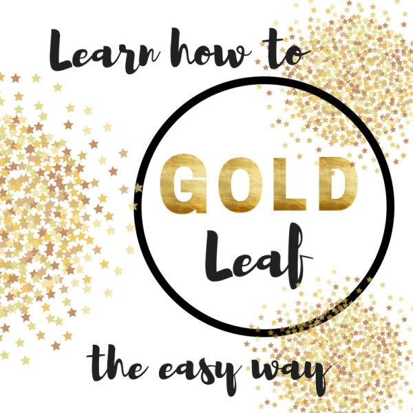 Learn to Gold leaf the easy way